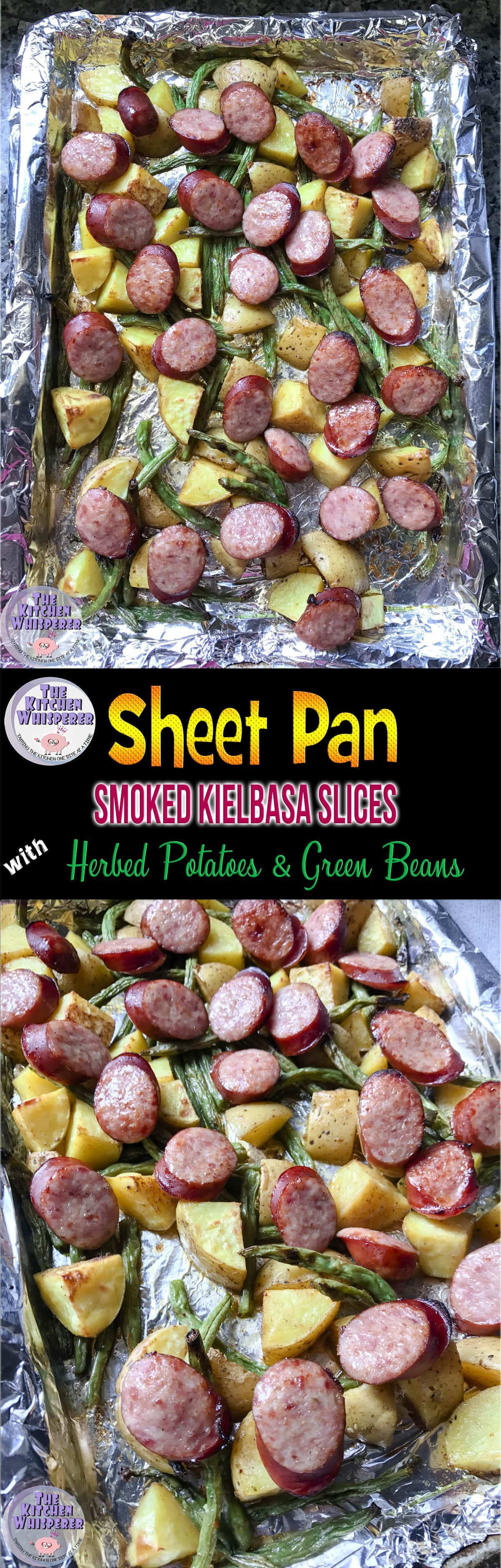 Sheet Pan Smoked Kielbasa, potatoes and green beans