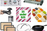 25 Foodie items under $25 - Easy Gift Guides