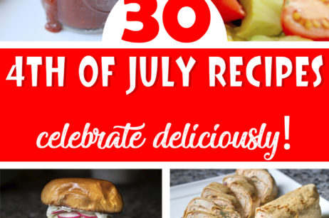 30 Recipes to Celebrate the 4th of July Deliciously!